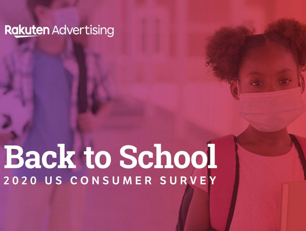 Rakuten Advertising - Back to School Report