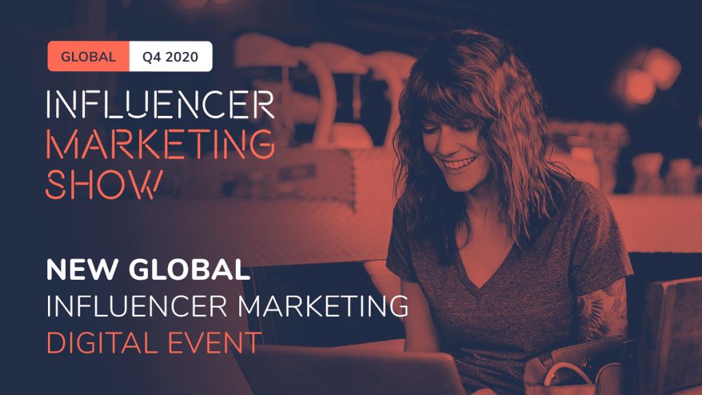 Influencer Marketing Show 2020 - Global - Creatos Media